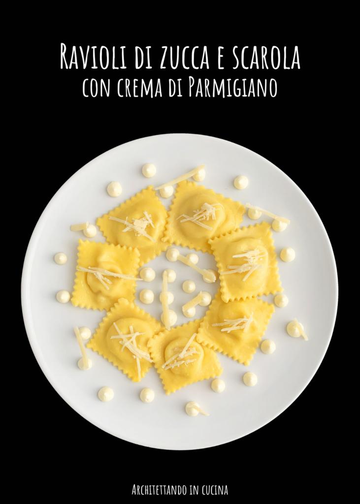 Ravioli di zucca e scarola con crema di Parmigiano