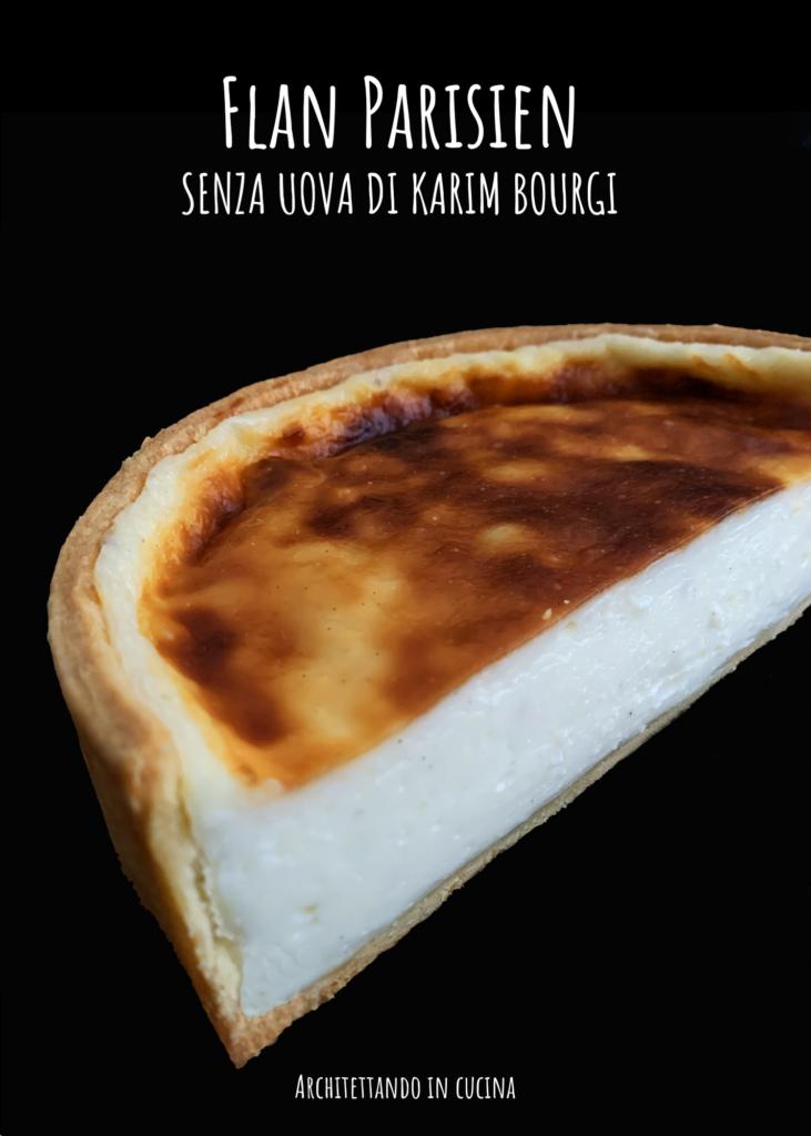 Flan Parisien senza uova di Karim Bourgi