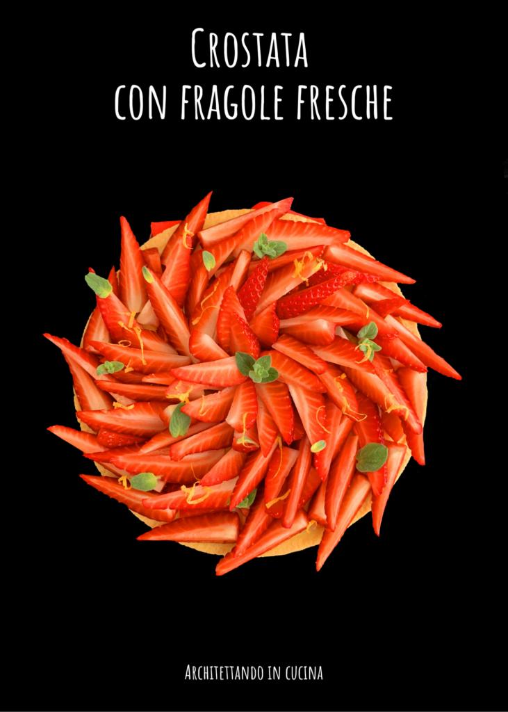 Crostata con le fragole fresche