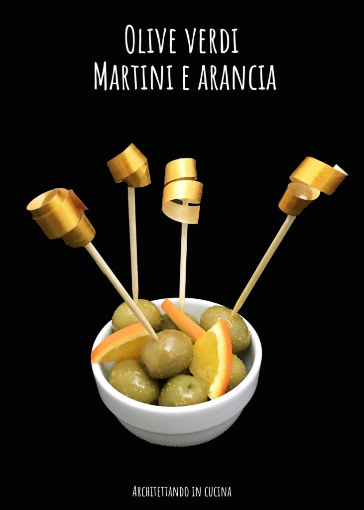 Olive verdi Martini e arancia