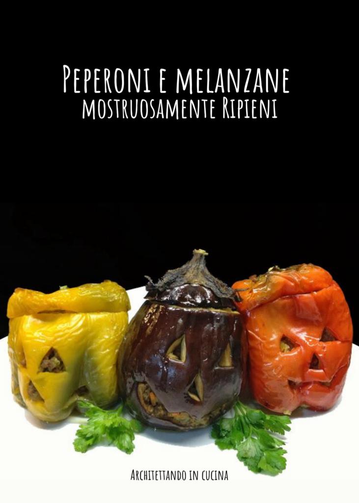 Peperoni e melanzane mostruosamente ripieni