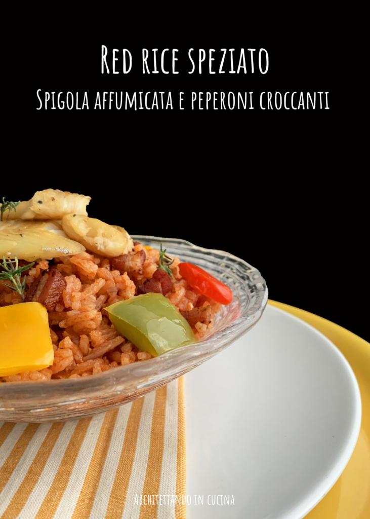 Red rice speziato, spigola affumicata e peperoni croccanti