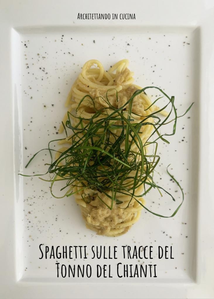 Spaghetti sulle tracce del Tonno del Chianti
