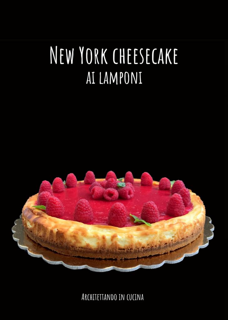 New York cheesecake ai lamponi