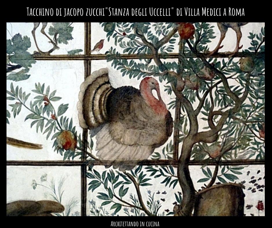 """Tacchino di Jacopo Zucchi - """"Stanza degli uccelli"""" di Villa Medici a Roma."""