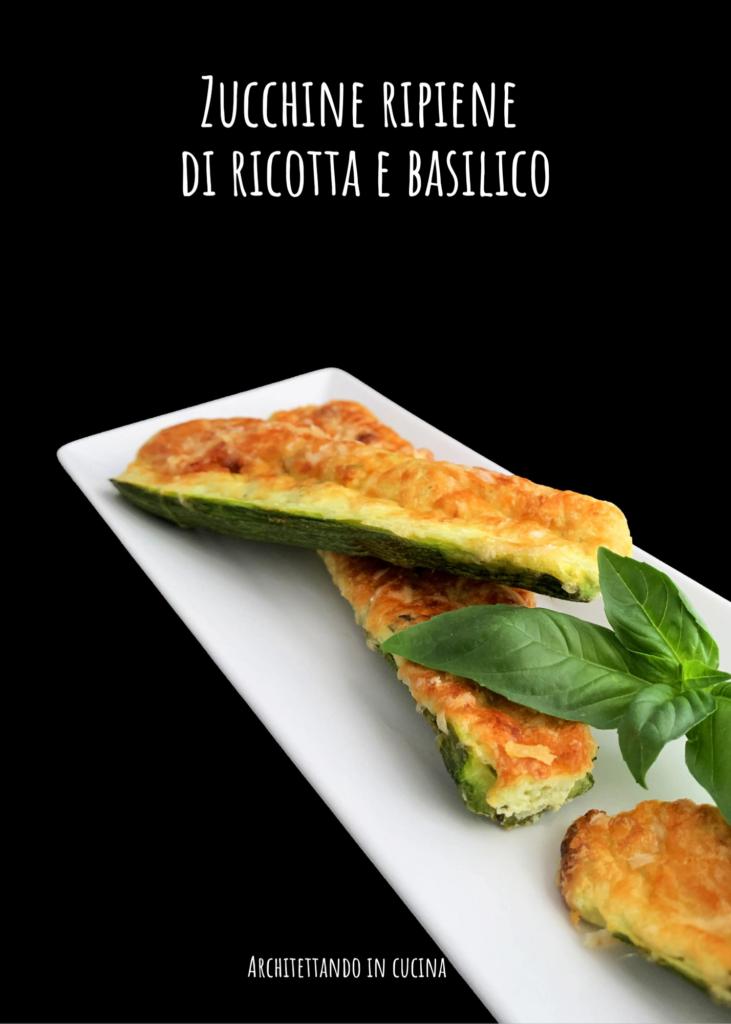 Zucchine ripiene di ricotta e basilico