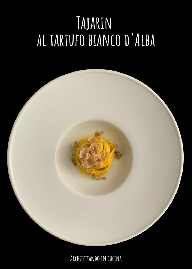 Tajarin (tagliolini) al tartufo bianco di Alba