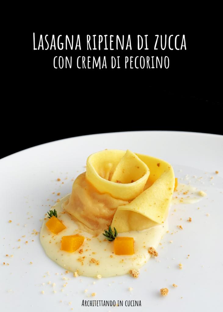 Lasagna ripiena di zucca con crema di pecorino