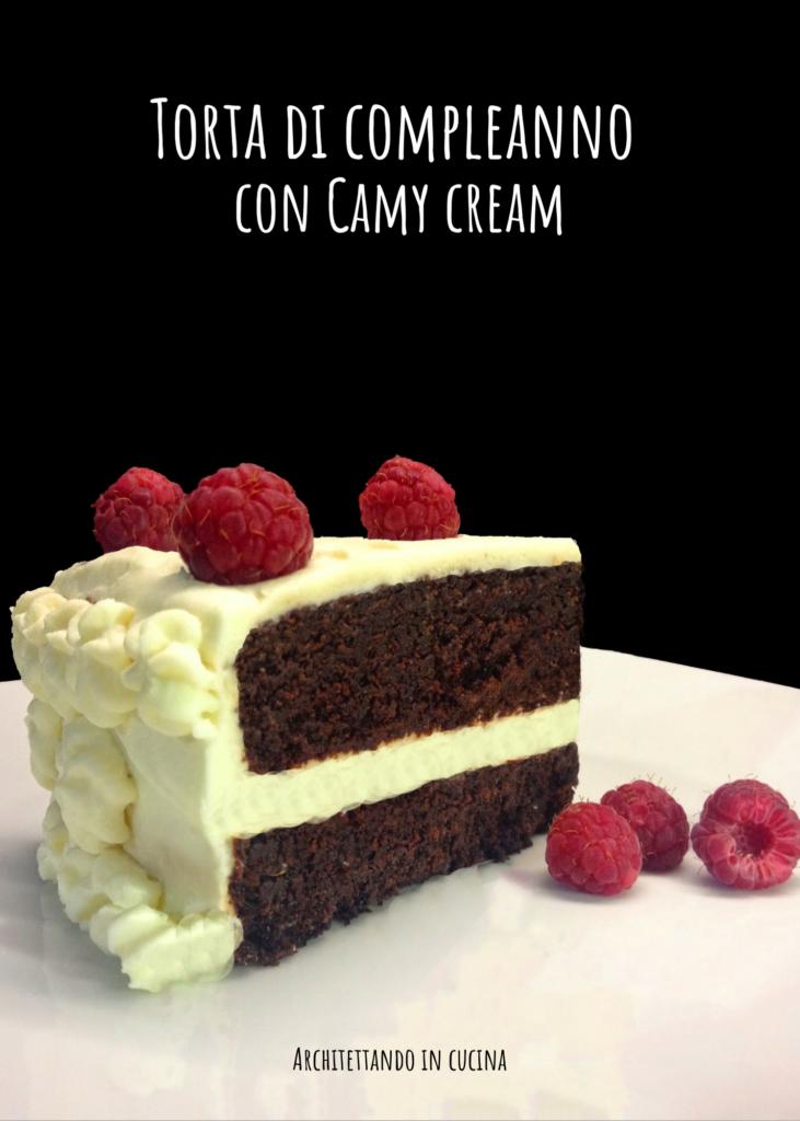 Torta di compleanno con Camy cream