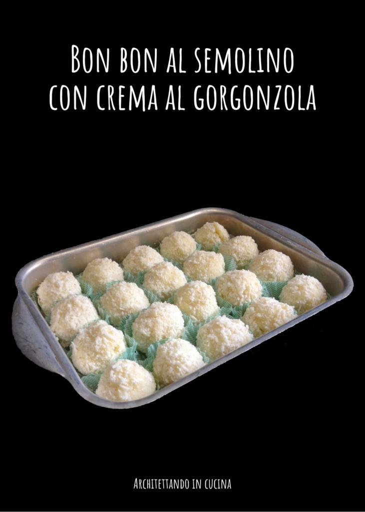 Bon bon di semolino con crema al gorgonzola