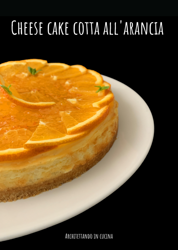 Cheese cake cotta all'arancia