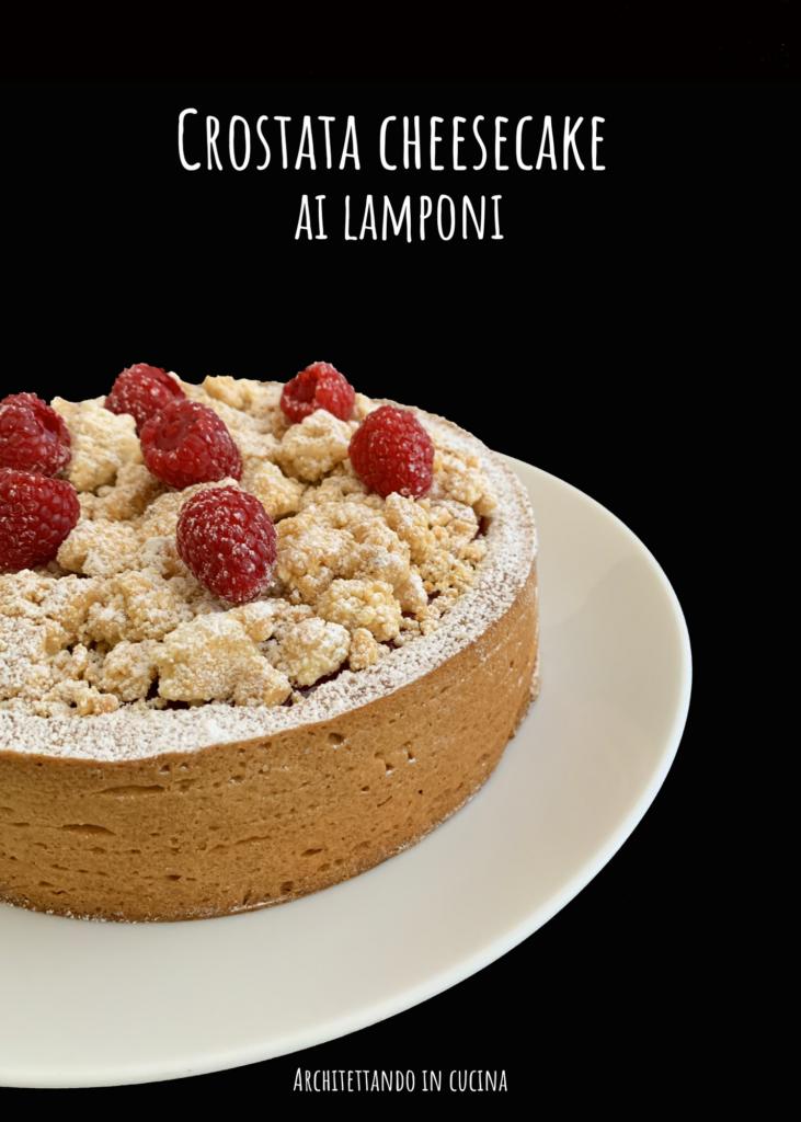 Crostata cheese cake ai lamponi ispirata al maestro Stefano Laghi