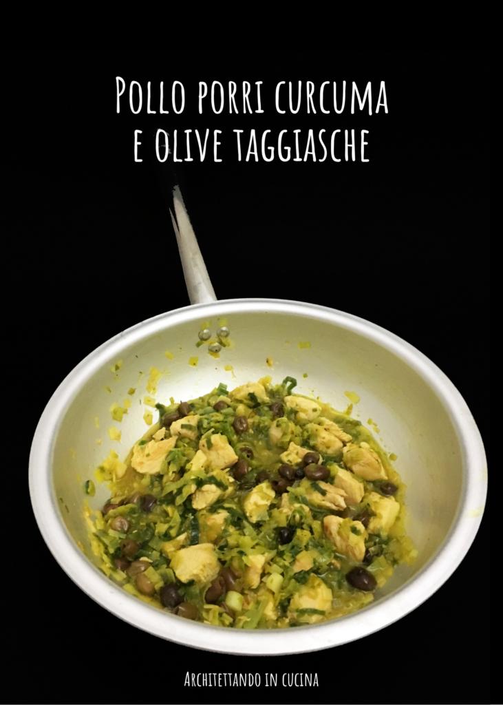 Pollo, porri, curcuma e olive taggiasche