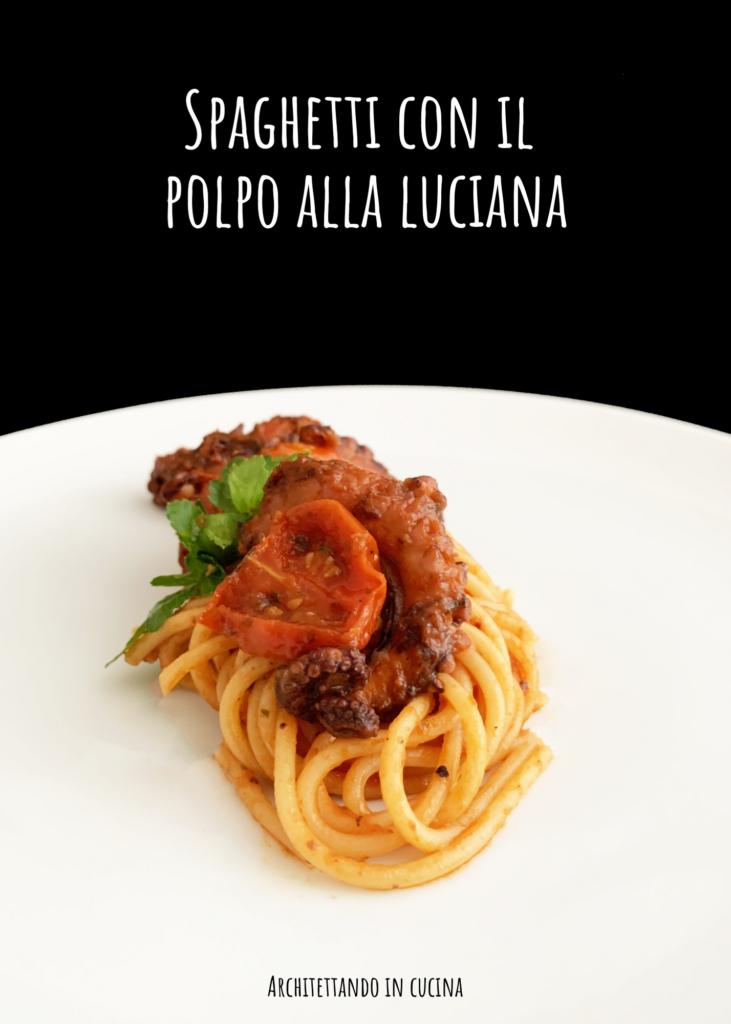 Spaghetti con il polpo alla luciana
