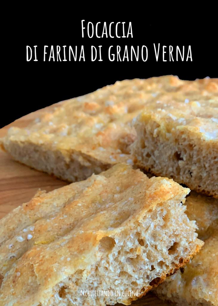 Focaccia di farina di grano Verna