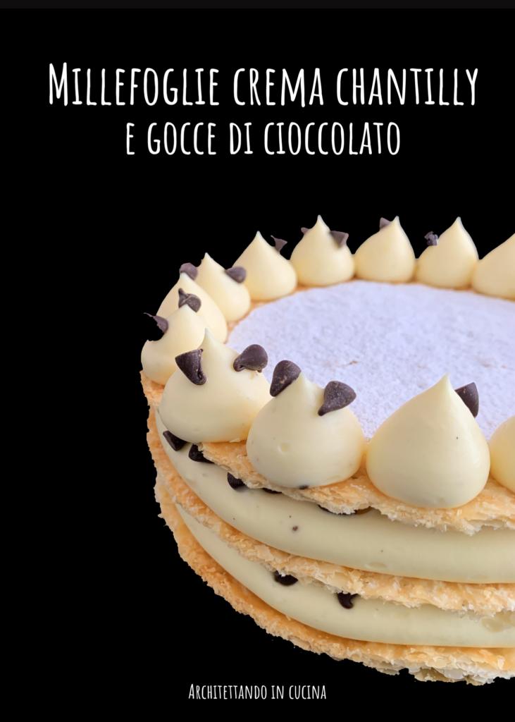 Torta Millefoglie crema chantilly e gocce di cioccolato