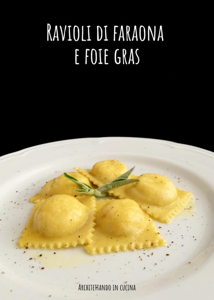 Ravioli di faraona e foie gras