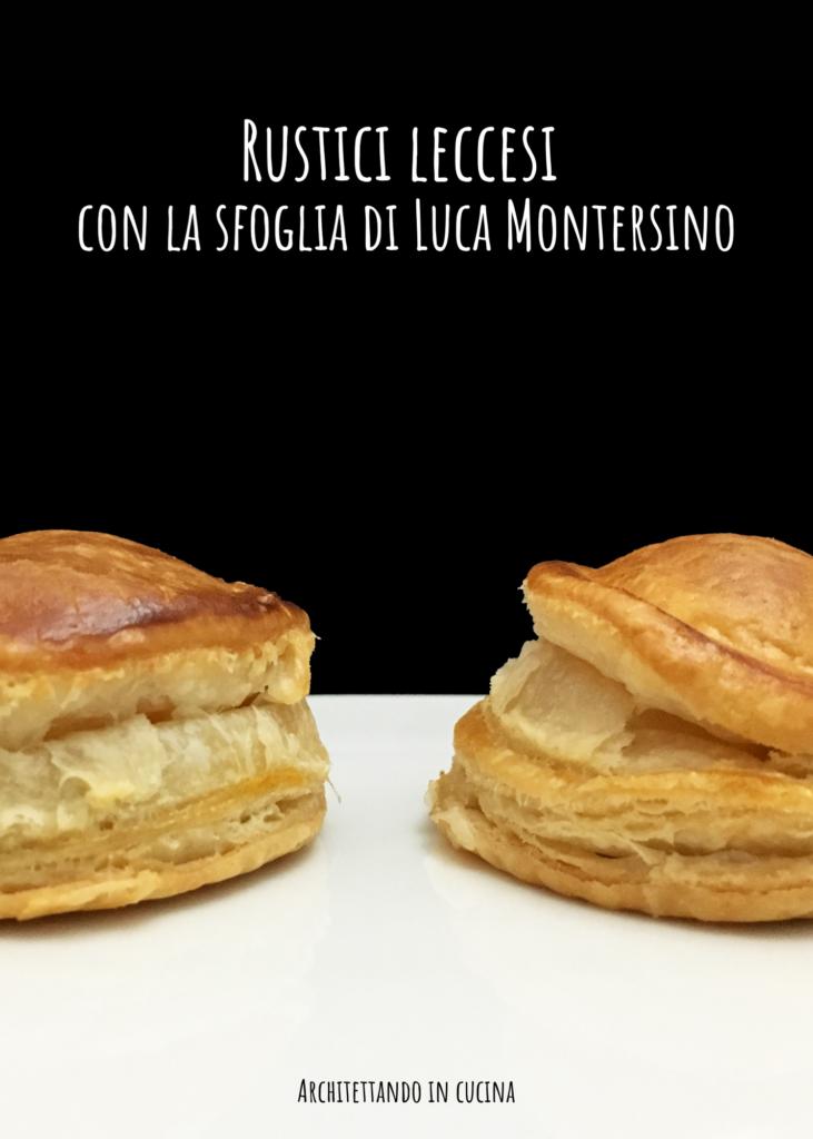 Rustici leccesi con la sfoglia di Luca Montersino