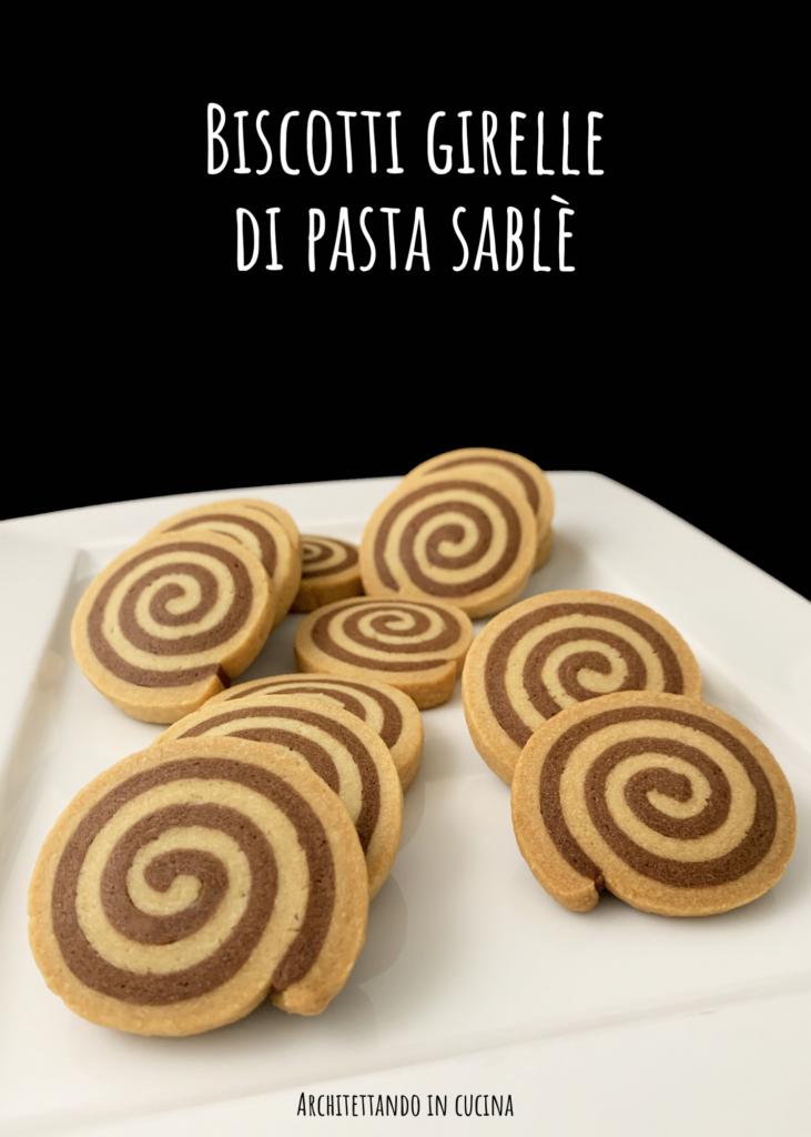 Biscotti girelle di pasta sablè