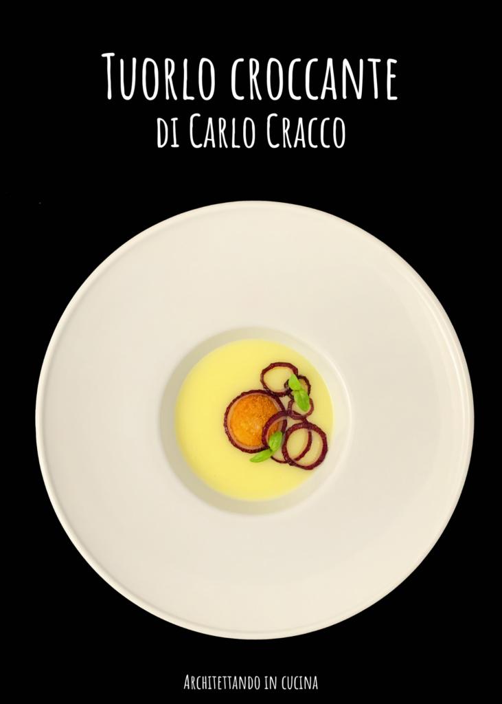 Tuorlo d'uovo croccante di Carlo Cracco
